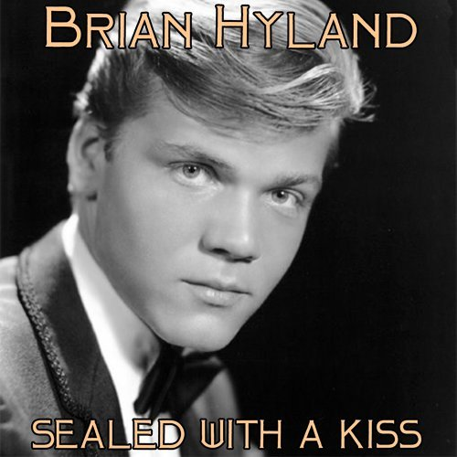 Sealed With A Kiss Brian Hyland 歌詞 / lyrics